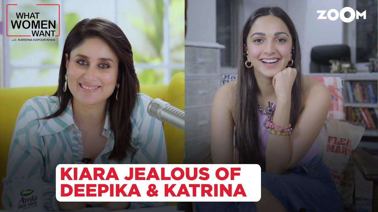 Kiara Advani REVEALS why she envies Deepika & Katrina | What Women Want | Kareena Kapoor