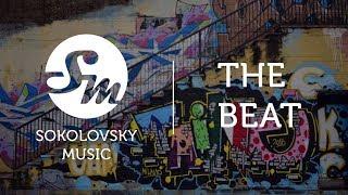 The Beat   Hip-Hop Royalty Free Music   by Sokolovsky