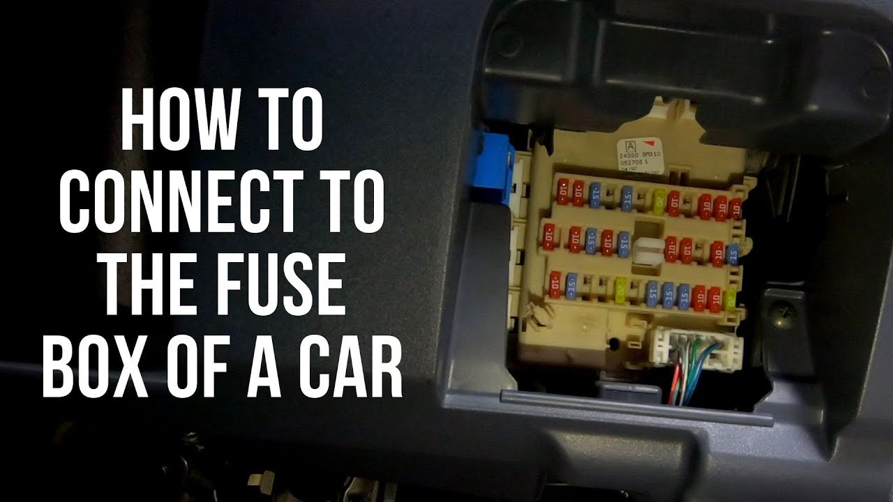 how to connect to a cars fuse box. - youtube  youtube