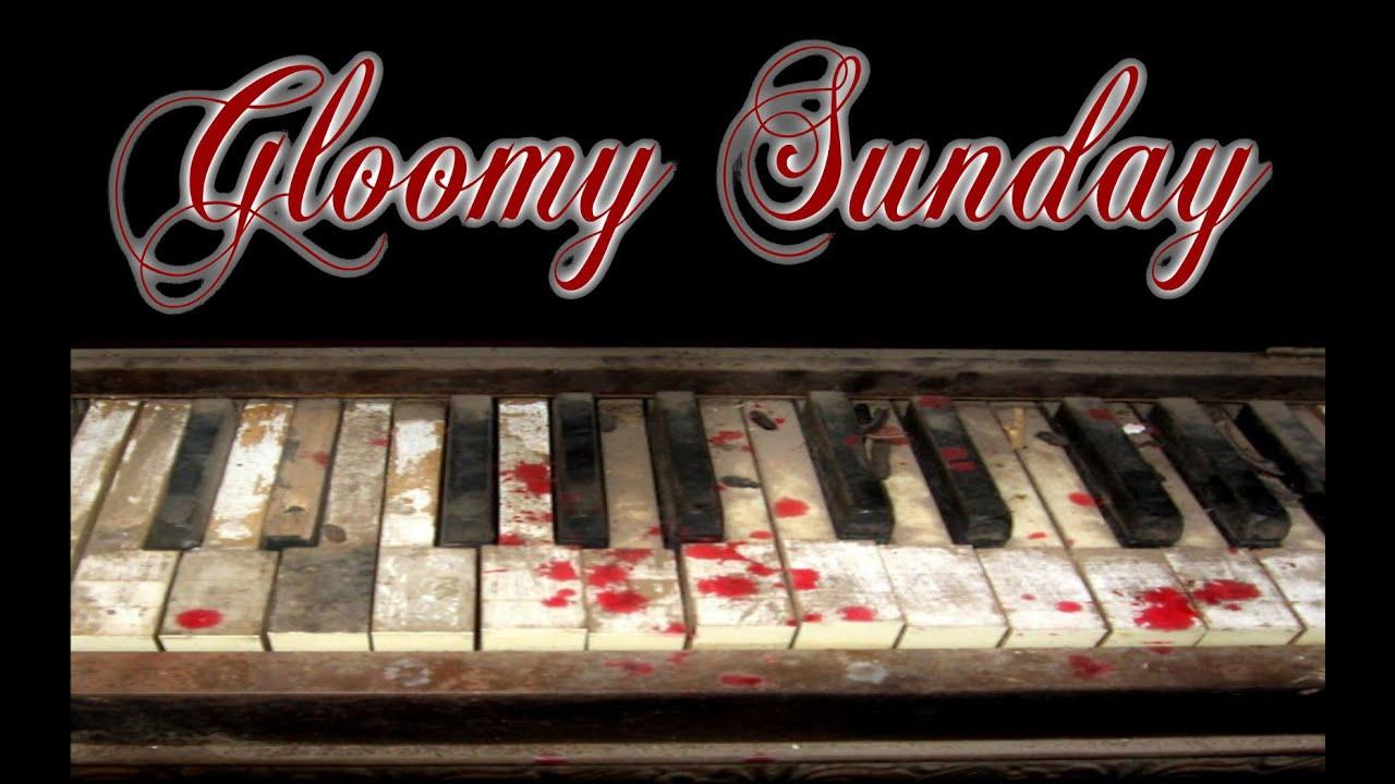 Gloomy Sunday (Creepypasta Reading) - YouTube