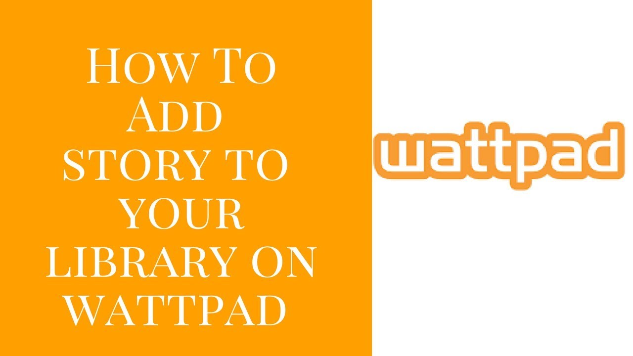 How to add the story to your library on Wattpad I Easy Wattpad Tutorial