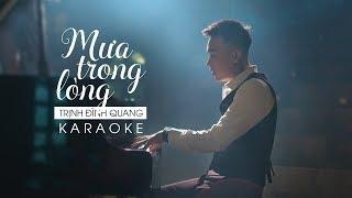 Mưa Trong Lòng Remake Karaoke - Trịnh Đình Quang