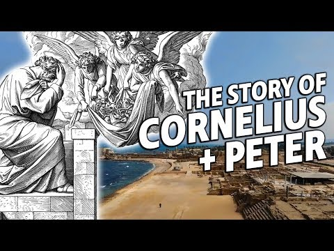 The Story of Cornelius and Peter | Acts 10