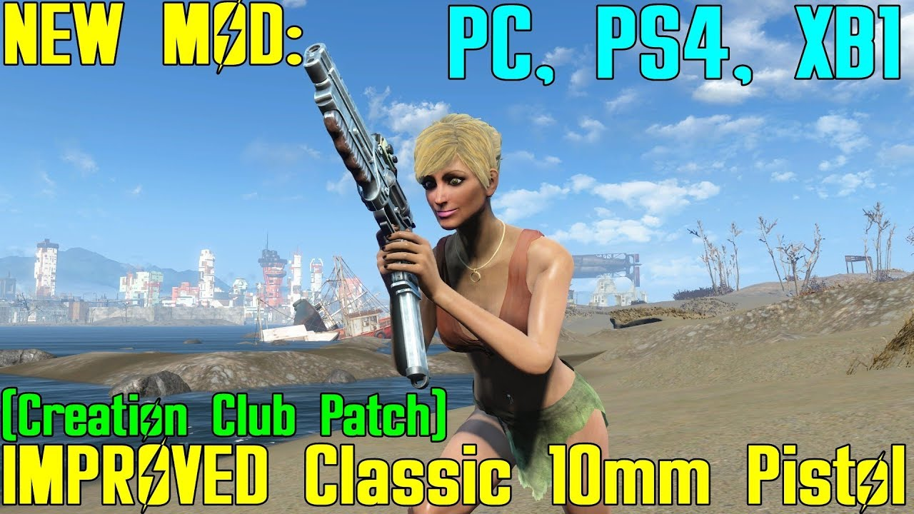 Fallout 4: New Mod - Improved Classic 10mm Pistol (Creation Club Patch)