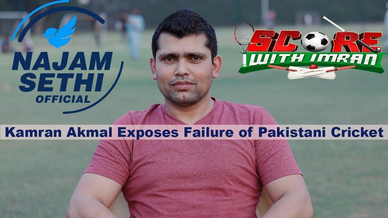 Kamran Akmal Exposes Failure of Pakistani Cricket | Score With Imran | ICC World Cup 2019