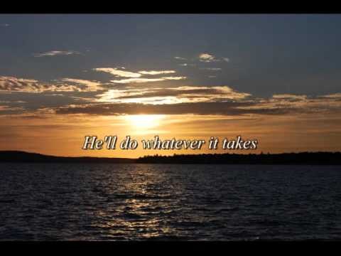 He'll Do Whatever It Takes lyrics Philips, Craig & Dean
