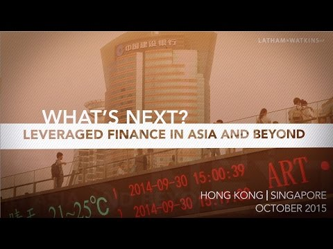 Leveraged Finance in Asia and Beyond. What's Next?