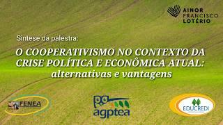 Palestra sobre o Cooperativismo no contexto da crise política atual