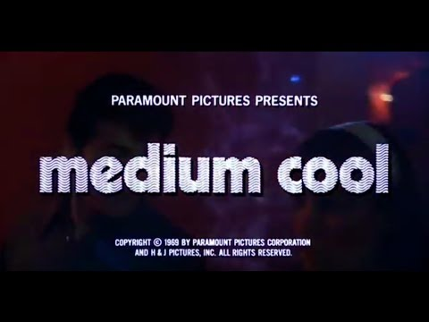 Medium Cool (1969) [trailer], directed by Haskell Wexler
