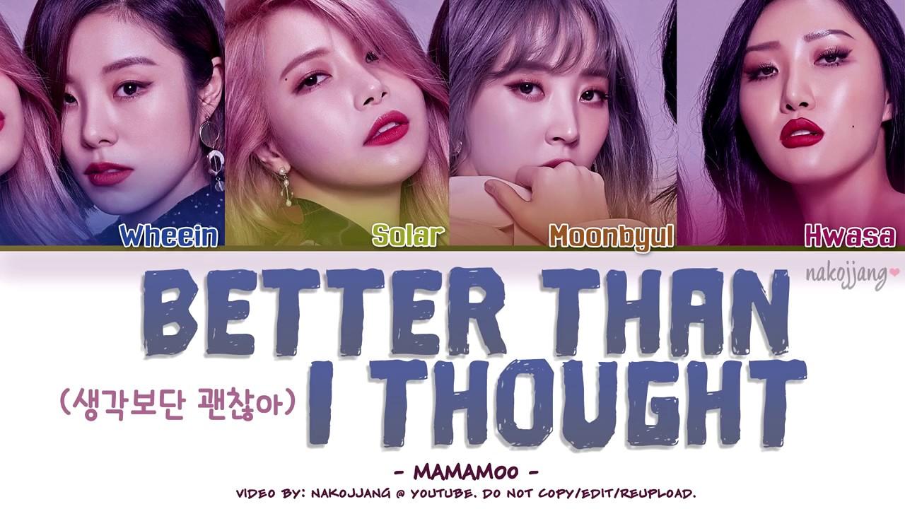 MAMAMOO (마마무) – BETTER THAN I THOUGHT (생각보단 괜찮아) (Color Coded Lyrics  Eng/Rom/Han/가사)
