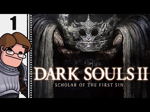Let's Play Dark Souls II: Scholar of the First Sin New Game Plus Part 1 - Sinner