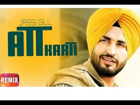 Att Karti(Mr-Jatt.com) Punjabi Song Jassi Gill.