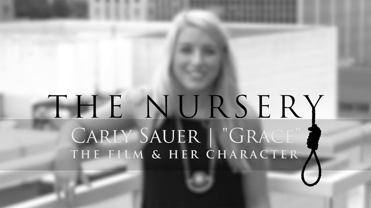 the nursery movie carly grace interview the nursery movie carly grace interview