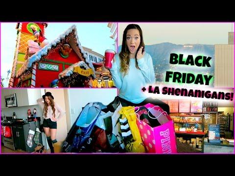 BLACK FRIDAY + LA SHENANIGANS!!!!