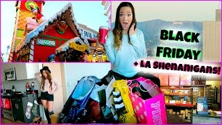 BLACK FRIDAY + LA SHENANIGANS!!!! Thumbnail