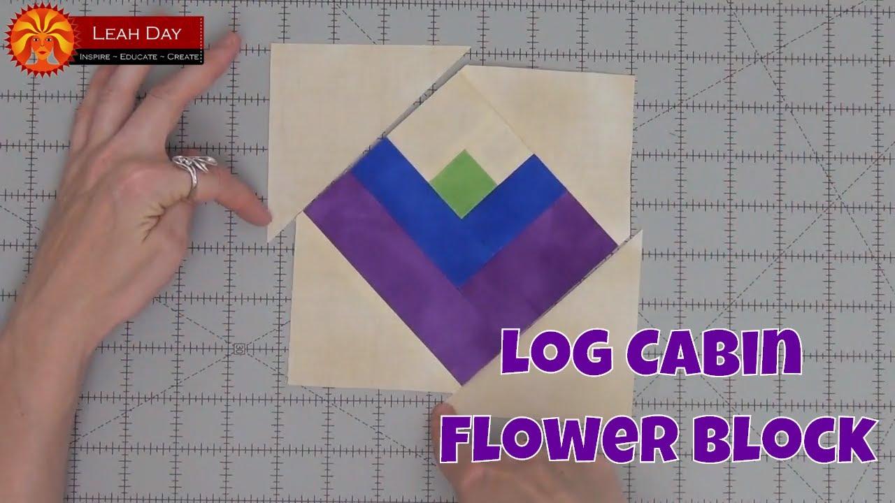 Piece A Log Cabin Flower Quilt Block Beginner Quilting Tutorial