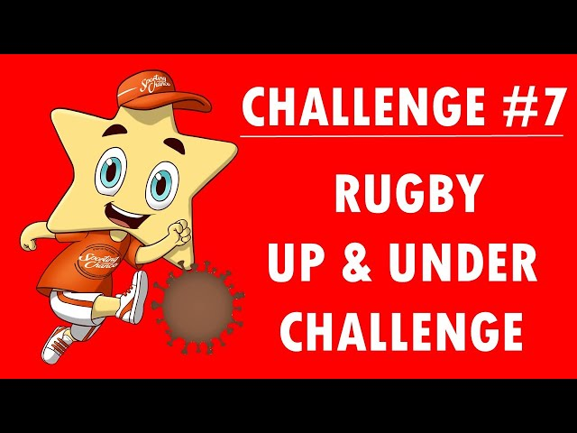 Sporting Chance Daily Sports Challenge #7 Rugby Up & Under Kicks