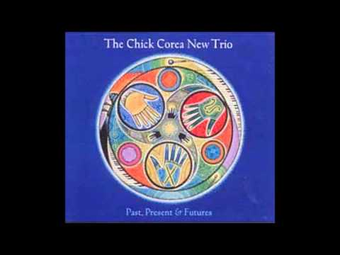 Chick Corea Trio - Past, Present & Futures