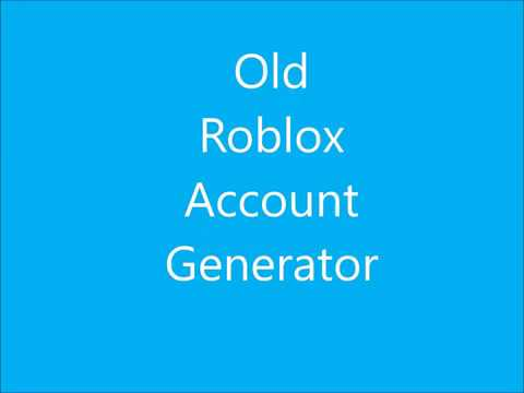 Old Roblox Account Generator Tutorial by ChaoticKappa and AlohaSnackbar27