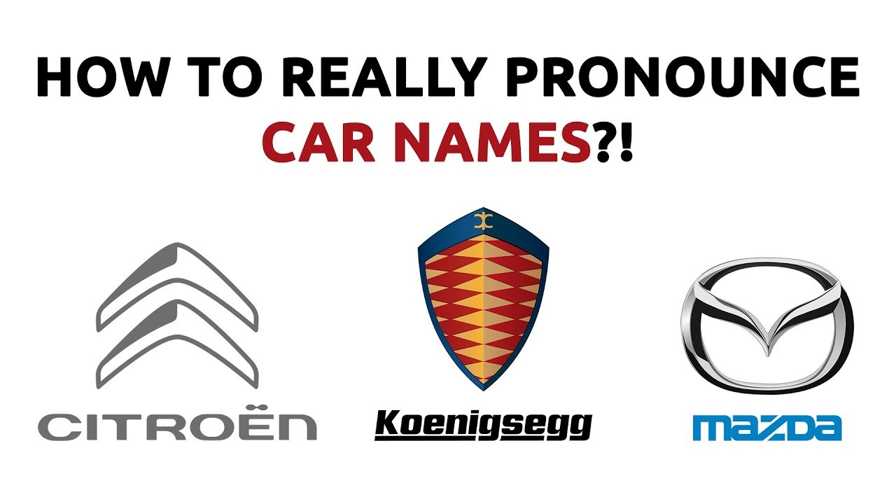 How To REALLY Pronounce Car Names?!