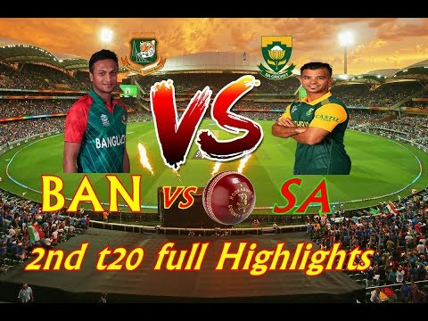 Bangladesh Vs South Africa | 2nd t20 | Full Highlights | 201