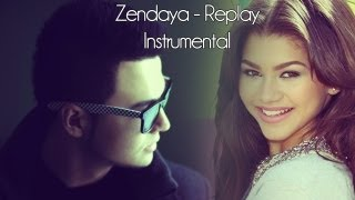 Zendaya - Replay INSTRUMENTAL