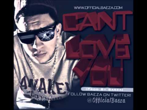 Baeza-Cant Love You (Prod By Baeza)