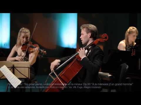 TRIO MEDICI : TCHAIKOVSKI Trio Op.50