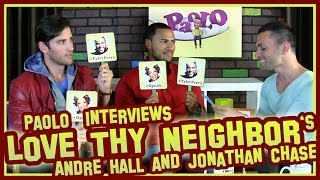 "Fun With ""Love Thy Neighbor"" Stars Andre Hall & Jonathan Chase!"