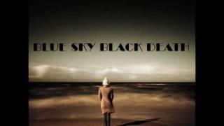 Blue Sky Black Death - Bring It On Instrumental