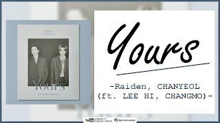 Download Raiden X CHANYEOL - Yours (ft. LEE HI, CHANGMO) EASY LYRICS/INDO SUB by GOMAWO