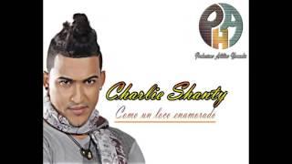 Charlie Shanty - Como un loco enamorado