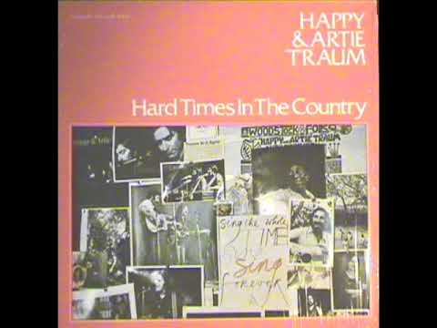 Hard Times In The Country [1975] - Happy & Artie Traum