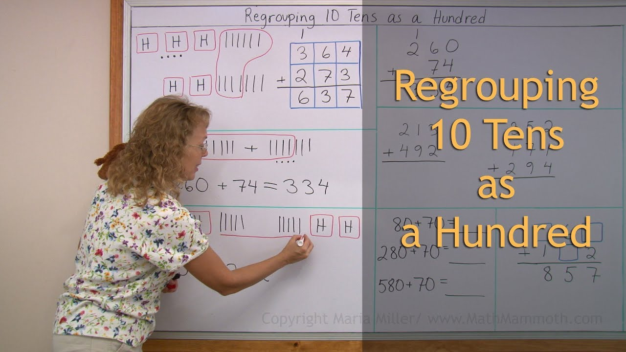 Regrouping in addition: 10 tens is regrouped as one ...