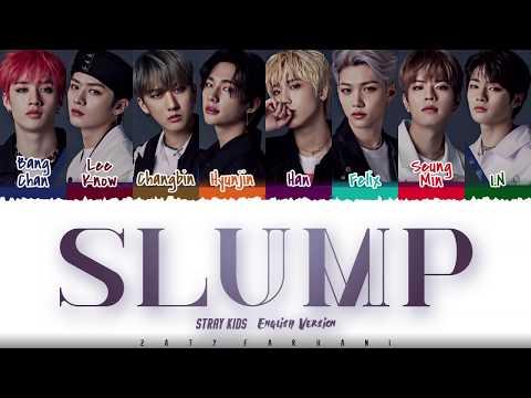 Stray Kids 'slump' Full English Ver. Lyrics Color Coded_eng