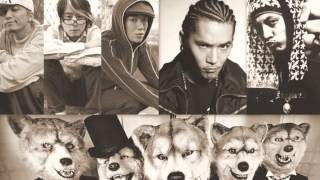 MAN WITH A MISSION feat.KICK THE CAN CREW & ZEEBRA & DragonAsh by DJ RYO THE FRAP