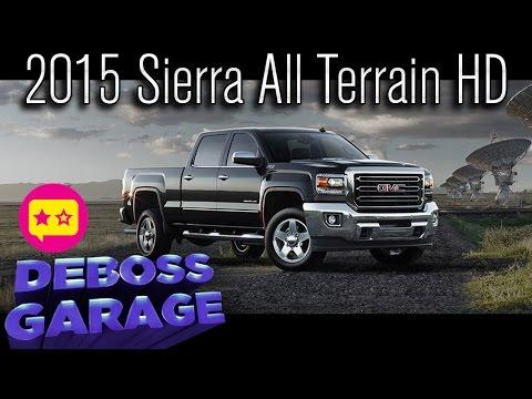 2015 GMC Sierra HD All Terrain Review