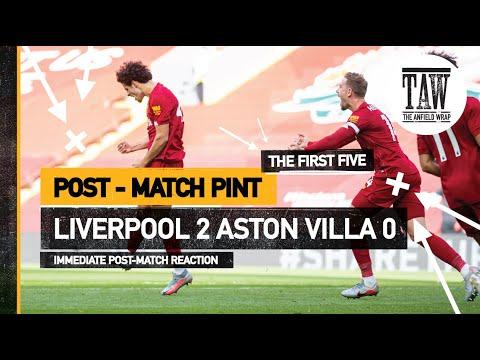 rpool 2 Aston Villa 0  The Post-Match Pint  Five-Minute Taster