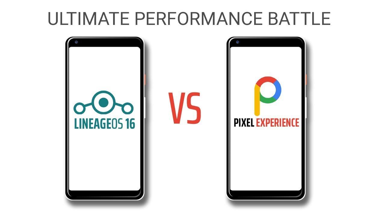 LineageOS 16 (Pie) vs Pixel Experience 9 0 (Pie) Ultimate Performance  Comparison