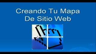 Curso de SEO 5/9: Como Crear Un Mapa de Sitio Para Tu Pagina Web (SiteMap) - RonaldVasquez.com