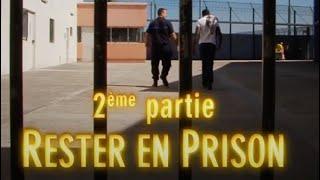 HORS LA LOI 2/3 : Rester en prison (François Chilowicz — 2013)