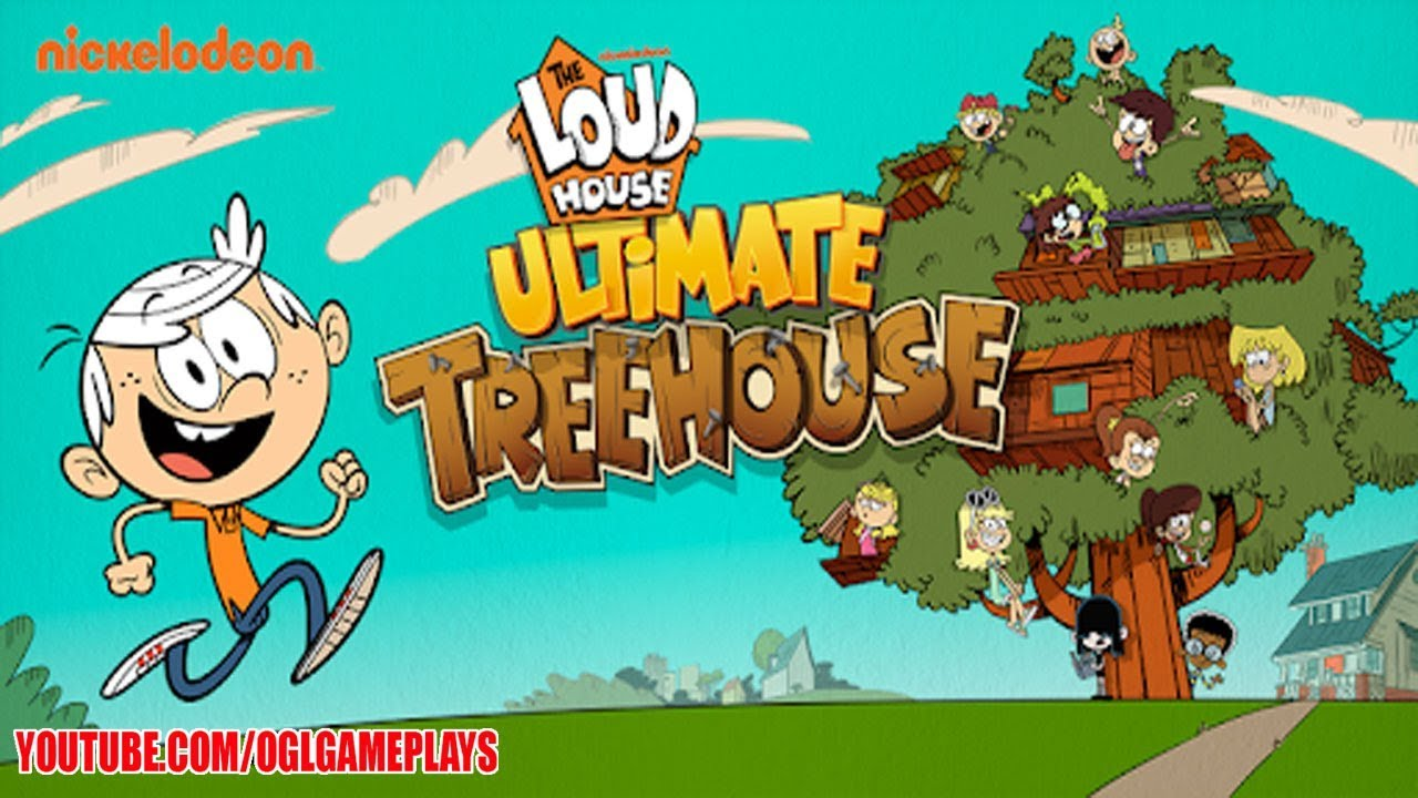Loud House Ultimate Treehouse Play By Nickelodeon Android Ios