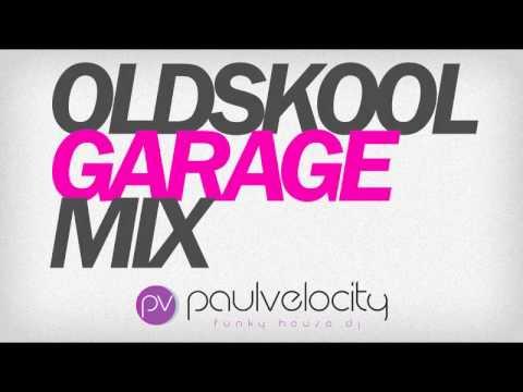 Oldskool Garage Mix UKG
