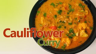 Cauliflower Curry Recipe  Vegetable Recipes by One Whistle