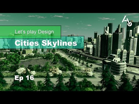 FR - Let's play Design Cities Skylines - Saison 2 Ep 16: Quartier Euromédecine
