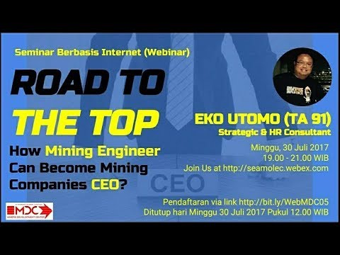 Road to The Top : How Mining Engineer can Become Mining Company's CEO