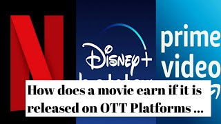 How Movie Earns Money If Is Released On OTT Platform | OTT Platform | By Lesser Known Facts | Facts