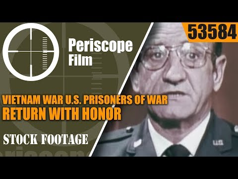 VIETNAM WAR U.S. PRISONERS OF WAR  RETURN WITH HONOR   53584