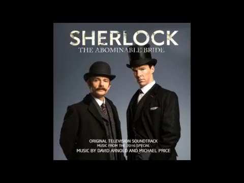 BBC Sherlock The Abominable Bride - Track 01 - Opening Titles