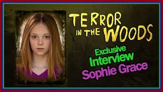 Sophie Grace Interview - Terror in the Woods Lifetime Movie